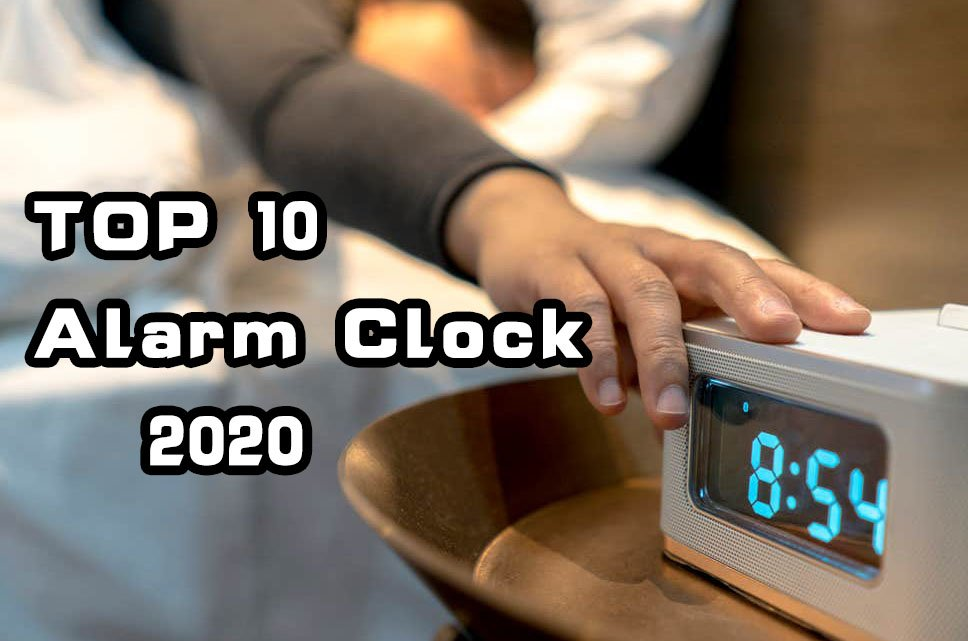 10 Best Alarm Clock in 2020